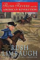Rush Revere and the American Revolution Book