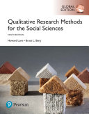 Qualitative Research Methods for the Social Sciences  Global Edition