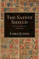 The Safest Shield