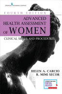 Advanced Health Assessment Of Women Fourth Edition book