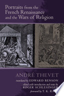 Portraits from the French Renaissance and the Wars of Religion