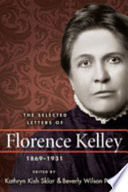 The Selected Letters of Florence Kelley  1869 1931