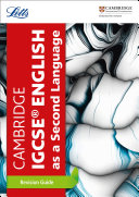 Cambridge IGCSETM English as a Second Language Revision Guide (Letts Cambridge IGCSETM Revision)