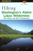 Washington s Alpine Lakes Wilderness