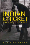 Indian Cricket Through the Ages