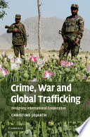 Crime  War  and Global Trafficking