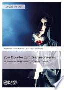 Vom Monster zum Teenieschwarm  Der Wandel des Vampirs in  Twilight    Vampire Diaries    Co