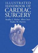 Illustrated Handbook of Cardiac Surgery