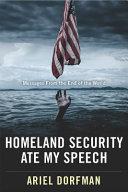 Homeland Security Ate My Speech