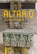 Altar Q - Copan, Honduras