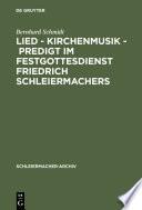Lied   Kirchenmusik   Predigt im Festgottesdienst Friedrich Schleiermachers