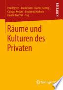 Räume und Kulturen des Privaten