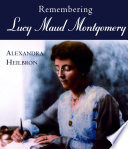 remembering-lucy-maud-montgomery