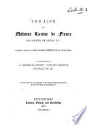 The Life of Madame Louise de France, Daughter of Louis XV