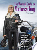 The Women s Guide to Motorcycling