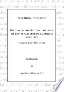 History of the National Alliance of Postal and Federal Employees 1913 1945