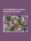 The Edinburgh Annual Register Volume 7