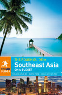 The Rough Guide to Southeast Asia On A Budget