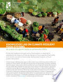 Knowledge lab on climate-resilient food systems: An analytical support facility to achieve the SDGs