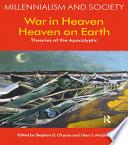War in Heaven Heaven on Earth