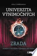 Univerzita výnimočných 2 - Zrada