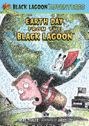 Earth Day from the Black Lagoon Pollution But When He Learns What S