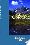 A Kid's Look at Colorado (Large Print 16pt)