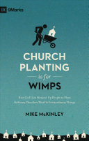 Church Planting Is for Wimps