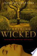Something Wicked  Book  4 in the Vampire s Witch Saga