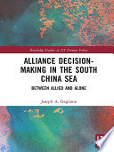 Alliance Decision Making In The South China Sea