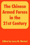 The Chinese Armed Forces in the 21st Century