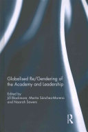Globalised Re Gendering Of The Academy And Leadership