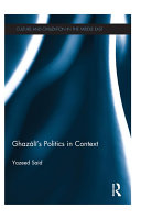 Ghazali's Politics in Context