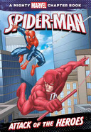 Spider Man Attack Of The Heroes