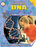 Learning About DNA  Grades 4   8