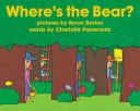 Where S The Bear Board Book