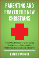 download ebook parenting and prayer for new christians pdf epub