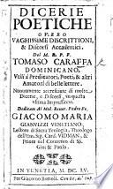 Dicerie poetiche  ouero vaghissime discrittioni discorsi accademici     Nuouamente accresciute  by G  Bortoli