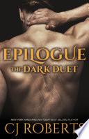 Epilogue   The Dark Duet