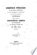 Memorie storiche d'illustri scrittori e di uomini insigni dell'antica e moderna Lunigiana per l'abate Emanuelle Gerini da Fivizzano ... in otto libri disposte. Volume 1.[-2.]