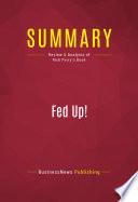 Summary Fed Up