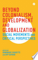 Beyond Colonialism  Development and Globalization