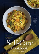 The Self Care Cookbook
