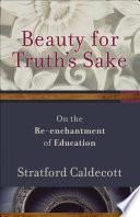 Beauty for Truth s Sake