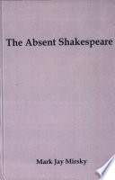 The Absent Shakespeare