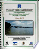 Woodrow Wilson Bridge Improvement Study, I-95 To MD Route 210, Alexandria County And Fairfax County (VA), Prince George's County (MD), DC : ...