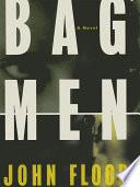 Bag Men A Novel