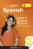 Learn Spanish - Level 2: Absolute Beginner (Enhanced Version)