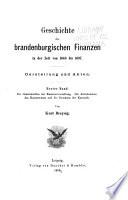 Geschichte der brandenburgischen Finanzen in der Zeit von 1640 bis 1697