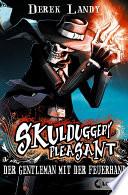Skulduggery Pleasant 1   Der Gentleman mit der Feuerhand
